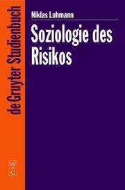 Soziologie des Risikos