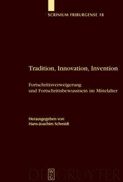 Tardition, Innovation, Invention
