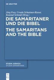 Die Samaritaner und die Bibel/The Samaritans and the Bible