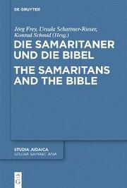 Die Samaritaner und die Bibel / The Samaritans and the Bible
