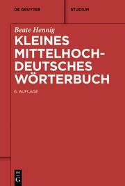 Kleines Mittelhochdeutsches Wörterbuch