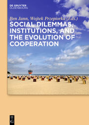 Social dilemmas, institutions, and the evolution of cooperation