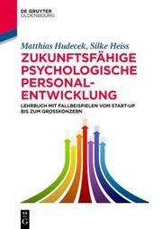 Zukunftsfähige psychologische Personalentwicklung