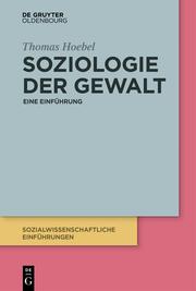 Soziologie der Gewalt