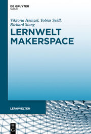 Lernwelt Makerspace