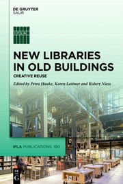 New Libraries in Old Buildings