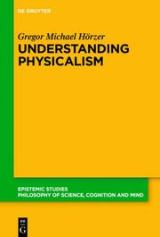 Understanding Physicalism