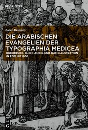 Die arabischen Evangelien der Typographia Medicea