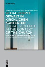 Sexualisierte Gewalt in kirchlichen Kontexten/Sexual Violence in the Context of the Church