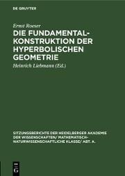 Die Fundamentalkonstruktion der hyperbolischen Geometrie