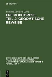 Epeirophorese, Teil 2: Geodätische Beweise