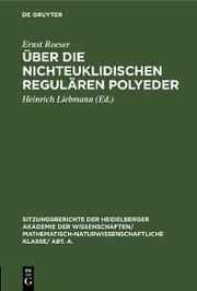 Über die nichteuklidischen regulären Polyeder