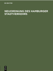 Neuordnung des Hamburger Stadtverkehrs