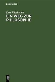 Ein Weg zur Philosophie