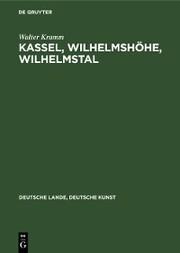 Kassel, Wilhelmshöhe, Wilhelmstal