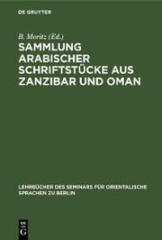 Sammlung arabischer Schriftstücke aus Zanzibar und Oman
