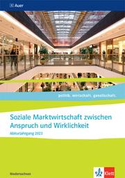 Soziale Marktwirtschaft zwischen Anspruch und Wirklichkeit. Abiturjahrgang 2023