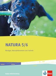 Natura Biologie, Naturphänomene und Technik 5/6. Ausgabe Baden-Württemberg