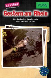 PONS Kurzkrimis: Gestern am Rhein