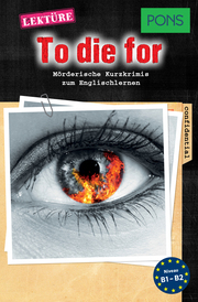PONS Kurzkrimis: To Die For