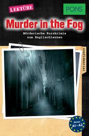 PONS Kurzkrimis: Murder in the Fog