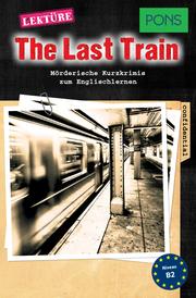 PONS Kurzkrimis: The Last Train
