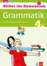 Klett Sicher ins Gymnasium Grammatik 4. Klasse