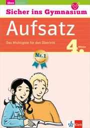 Klett Sicher ins Gymnasium Aufsatz 4. Klasse