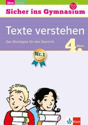 Klett Sicher ins Gymnasium Texte verstehen 4. Klasse