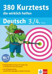 Klett 380 Kurztests, die wirklich helfen - Deutsch 3./4. Klasse