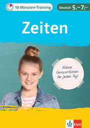 Klett 10-Minuten-Training Deutsch Grammatik Zeiten 5. - 7. Klasse