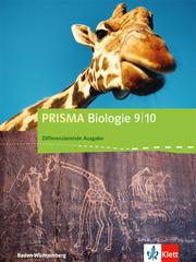 PRISMA Biologie 9/10. Differenzierende Ausgabe Baden-Württemberg