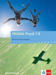 PRISMA Physik 7/8. Differenzierende Ausgabe Baden-Württemberg