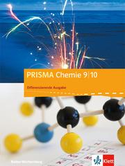 PRISMA Chemie 9/10. Differenzierende Ausgabe Baden-Württemberg
