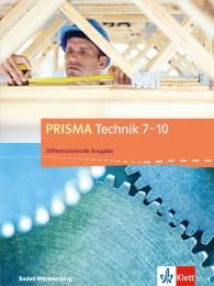 PRISMA Technik 7-10. Differenzierende Ausgabe Baden-Württemberg