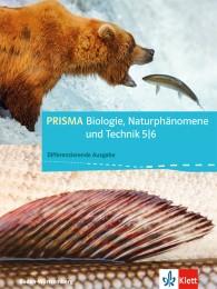 PRISMA Biologie, Naturphänomene und Technik 5/6. Differenzierende Ausgabe Baden-Württemberg