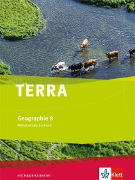 TERRA Geographie 8. Ausgabe Sachsen Mittelschule, Oberschule