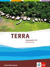 TERRA Geographie 7/8. Ausgabe Baden-Württemberg Gymnasium
