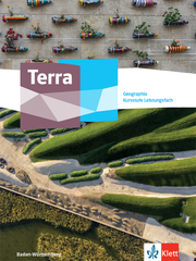 Terra Geographie Kursstufe Leistungsfach. Ausgabe Baden-Württemberg Gymnasium