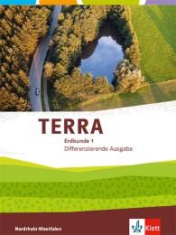 TERRA Erdkunde 1. Differenzierende Ausgabe Nordrhein-Westfalen