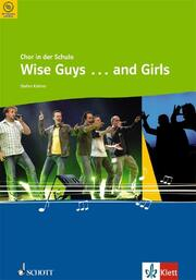 Wise Guys ... and Girls