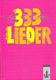 333 Lieder. Ausgabe Süd