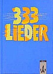 333 Lieder. Allgemeine Ausgabe