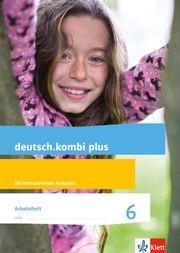 deutsch.kombi plus 6. Differenzierende Allgemeine Ausgabe