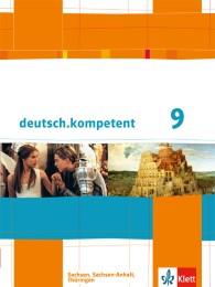 deutsch.kompetent 9. Ausgabe Sachsen, Sachsen-Anhalt, Thüringen