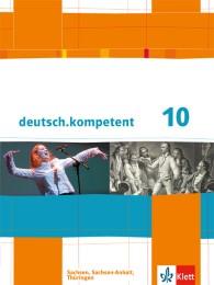 deutsch.kompetent 10. Ausgabe Sachsen, Sachsen-Anhalt, Thüringen