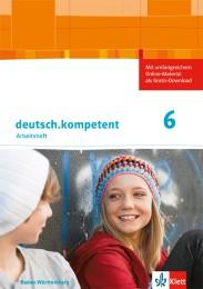 deutsch.kompetent 6. Ausgabe Baden-Württemberg