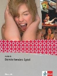Darstellendes Spiel. Gesamtschule, Gymnasium - Cover