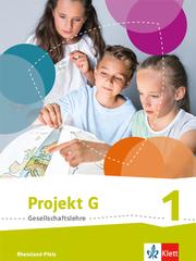 Projekt G Gesellschaftslehre 1. Ausgabe Rheinland-Pfalz