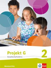 Projekt G Gesellschaftslehre 2. Ausgabe Rheinland-Pfalz